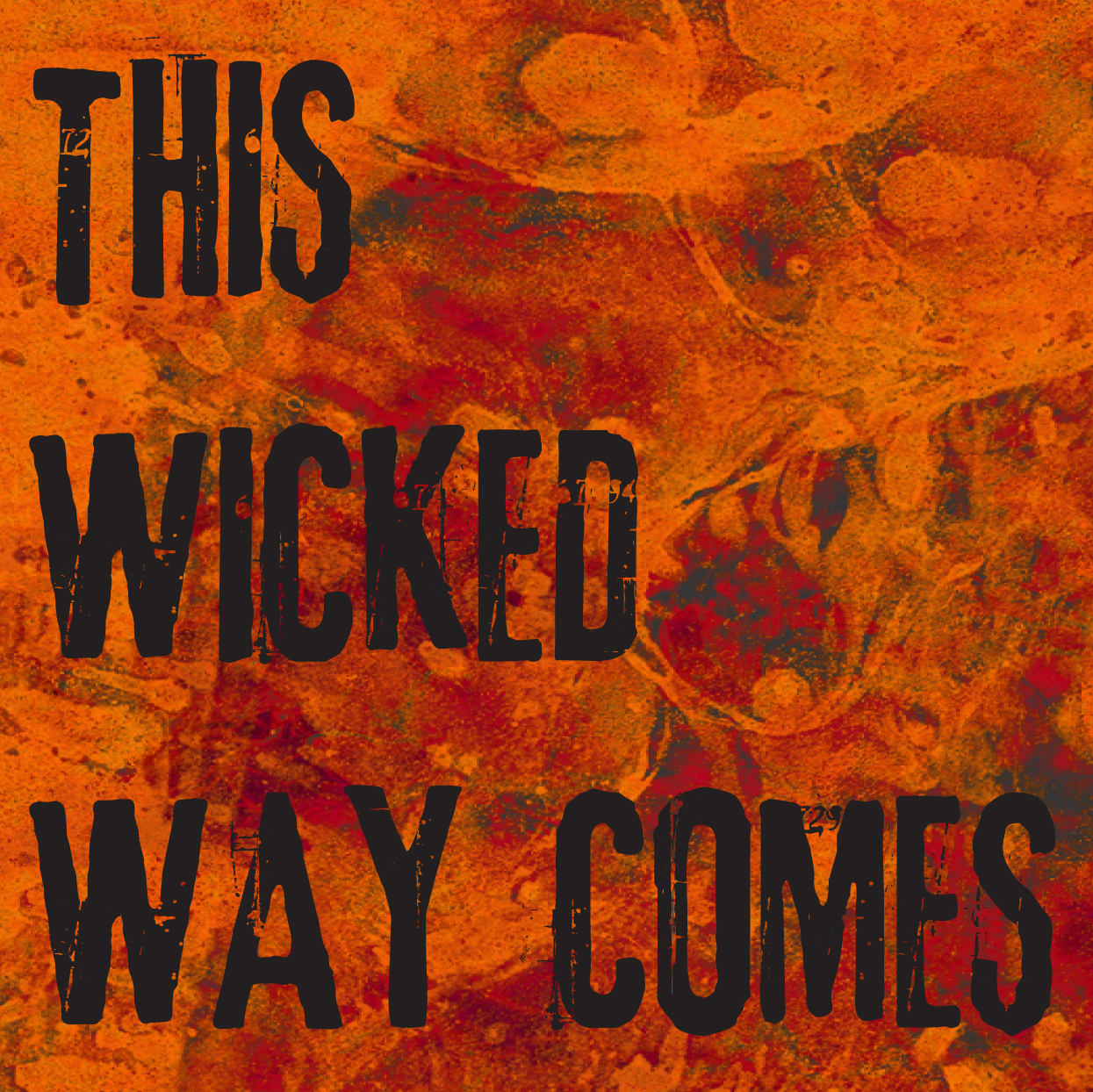 This Wicked Way Comes