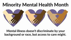 July 8th -July is Minority Mental Awareness Month on Health Notes