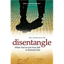 Disentangle:  When You've Lost Yourself in Someone Else – Nancy Johnston on Health Notes