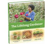 The Lifelong Gardener: Garden with Ease and Joy at Any Age on Health Notes
