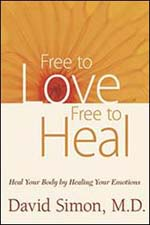 Free To Love Free To Heal – Dr. David Simon on Health Notes