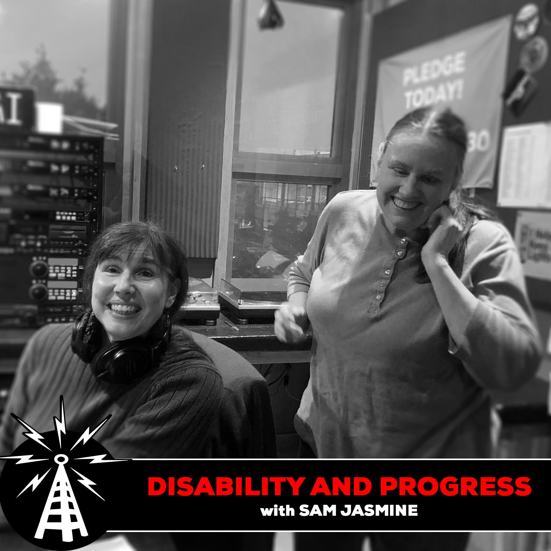 Disability and Progress-March 11, 2021-Spring Pledge Drive 2021 Week 1!