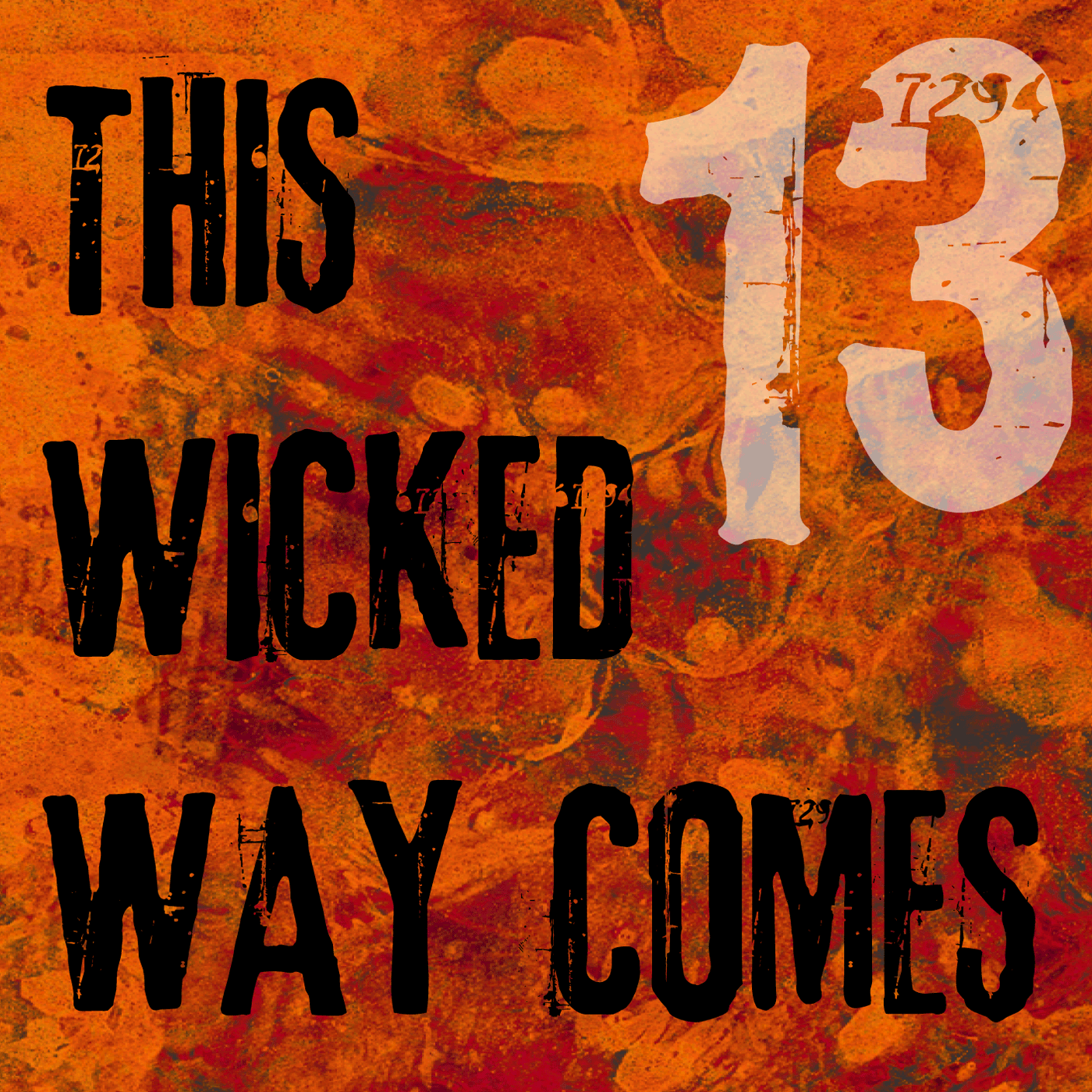 This Wicked Way Comes – Episode 13: Threats Growing Out From All Sides