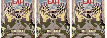 Heid Book art 420x150 MinneCulture | Sharp Imagery and Precise Language: Heid Erdrich's Little Big Bully