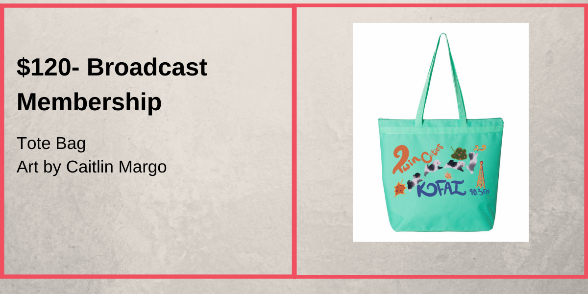 $120 donation- KFAI tote bag