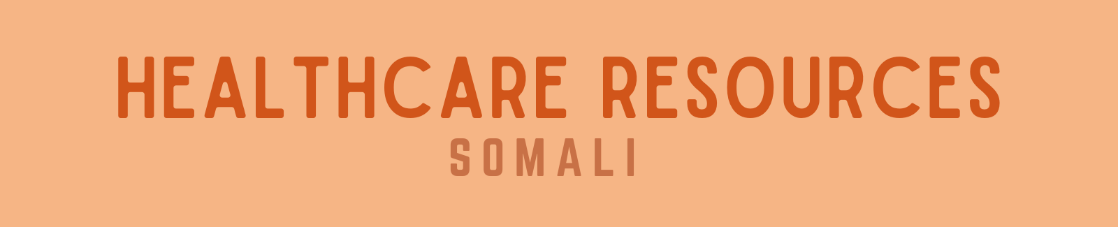 Healthcare Resources in Somali